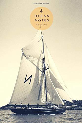 Fahrt Bikini (Ocean Notes: Segelklassiker in Fahrt | Journal | Notebook | Notizbuch | A5 | 100 linierte und nummerierte Seiten mit Inhaltsverzeichnis)