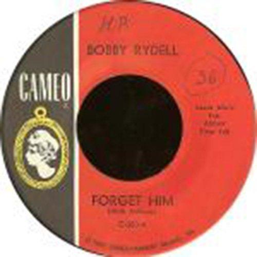 Forget Him / Love, Love Go Away [Vinyl Single 7\'\']