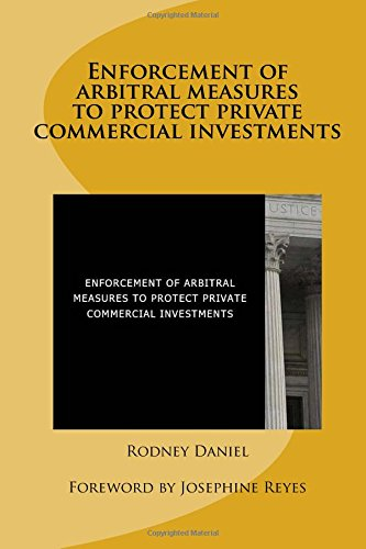 Enforcement of arbitral measures to protect private commercial investments