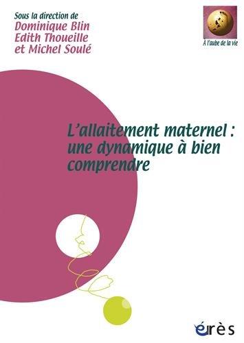L'allaitement maternel : une dynamique à bien comprendre (2DVD)