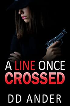 A LINE ONCE CROSSED by [ANDER, DD]