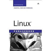 Linux Phrasebook 1st edition by Granneman, Scott (2006) Paperback