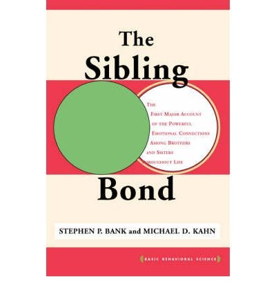 [(The Sibling Bond)] [Author: Stephen P. Bank] published on (May, 2003)