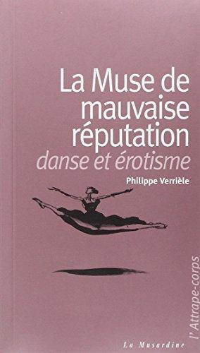 La Muse de mauvaise réputation : Danse et érotisme