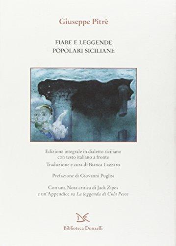Fiabe e leggende popolari siciliane. Testo siciliano e italiano. Ediz. integrale (Biblioteca) por Giuseppe Pitrè