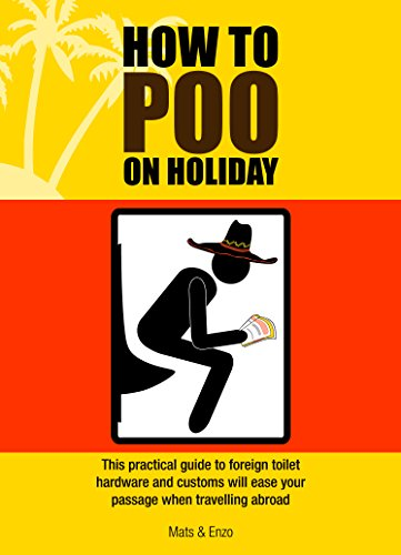 How to Poo on Holiday por Mats & Enzo