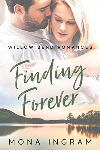 Finding Forever (Willow Bend Romances Book 2) (English Edition)