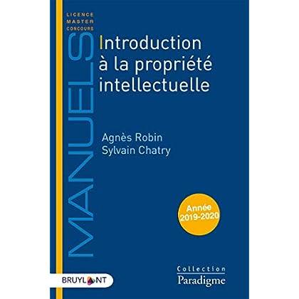 Introduction à la propriété intellectuelle: Unité et diversité