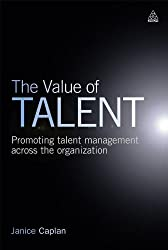 The Value of Talent: Promoting Talent Management Across the Organization