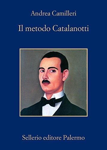»Il metodo Catalanotti«