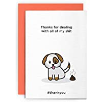 Cards hit amazon thank you card dog sorry card funny rude humorous thanks for dealing with all of my shit friend boyfriend girlfriend husband wife card greeting card m4hsunfo
