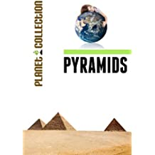 Pyramids: Picture Book (Educational Children's Books Collection) - Level 2 (Planet Collection 90) (English Edition)