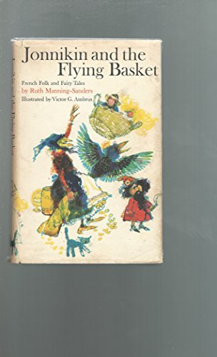 Jonnikin and the flying basket : French folk and fairy tales