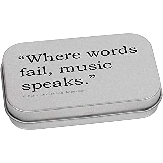80mm 'Where words fail, music speaks.' Quote by Hans Christian Andersen Metal Hinged Tin / Storage Box (TT00018334)