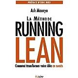 La Méthode Running Lean: Comment transformer votre idée en succès