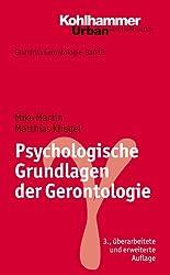 Grundriss Gerontologie: Psychologische Grundlagen der Gerontologie: Bd 3 (Urban-Taschenbucher)