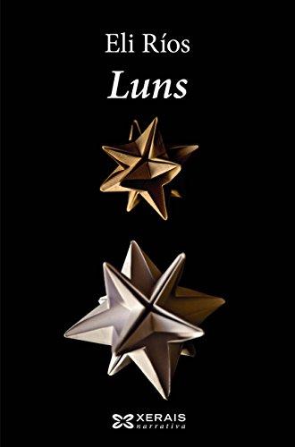 Luns (Edición Literaria - Narrativa E-Book) (Galician Edition)