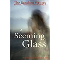 A Seeming Glass: A Collection of Reflected Tales (English Edition)
