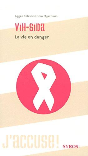 VIH SIDA LA VIE EN DANGER