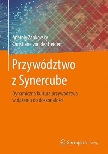Przywództwo z Synercube: Dynamiczna kultura przywództwa w dążeniu do doskonalości