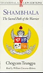 SHAMBHALA:The Sacred Path of the Warrior PA/AUD (Shambhala Lion Editions) by Chogyam Trungpa (1989-11-18)