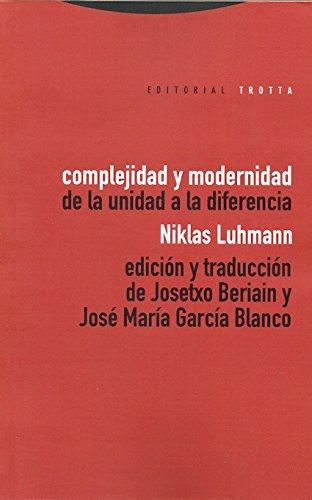 Complejidad y modernidad: De la unidad a la diferencia (Estructuras y Procesos. Ciencias Sociales)