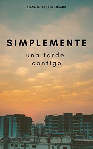 Una tarde contigo – Simplemente 02 – Diana G. Torres Lozano (Rom) 41pjscgBLcL