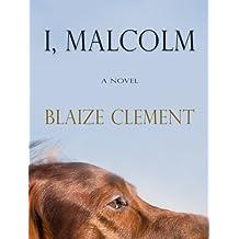 I, Malcolm