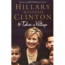 It Takes a Village by Hillary Rodham Clinton (2007-07-31)