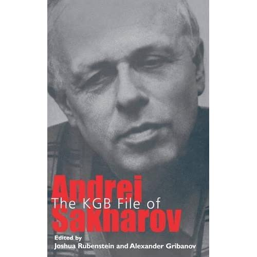 [The KGB File of Andrei Sakharov] [By: ] [July, 2005]