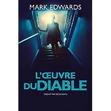L'Œuvre du Diable (French Edition)