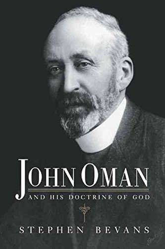 [(John Oman and His Doctrine of God)] [By (author) Stephen Bevans] published on (November, 2007)