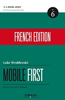 Mobile first (A Book Apart t. 6)