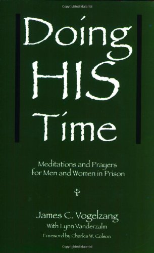 Doing HIS Time: Meditations and Prayers for Men and Women in Prison