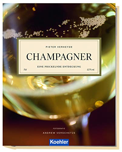 Champagner: Eine prickelnde Entdeckung