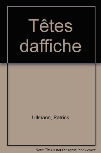 Têtes daffiche par Patrick Ullmann