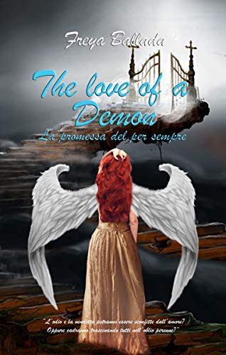 The love of a Demon: La promessa del per sempre (The Curse Vol. 1)