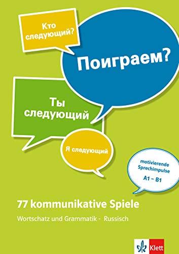 77 kommunikative Spiele: Wortschatz und Grammatik - Russisch. Lehrerbuch + Online