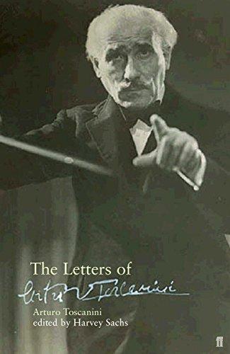 The Letters of Arturo Toscanini