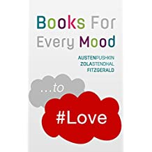 ...to Love (Annotated): Books For Every Mood (Books for Mood Therapy Book 3) (English Edition)