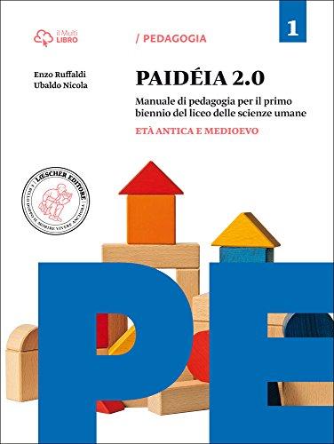 Paideia 2.0. Per le Scuole superiori. Con e-book. Con espansione online: 1