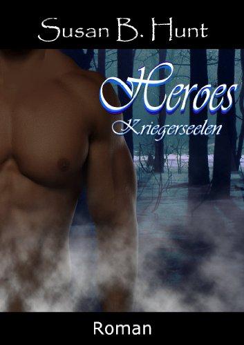 HEROES 02 Kriegerseelen: Kriegerseelen