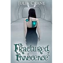 Fractured Innocence (IFICS Book 2)