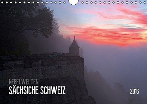 Nebelwelten Sächsische Schweiz (Wandkalender 2016 DIN A4 quer): Nebelwelten im Nationalpark Sächsische Schweiz (Monatskalender, 14 Seiten) (CALVENDO Natur)