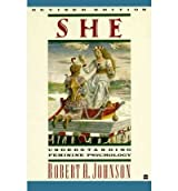 She: Understanding Feminine Psychology (Revised) Johnson, Robert A ( Author ) Nov-01-1989 Paperback