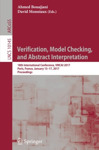 verification-model-checking-and-abstract-interpretation-18th-international-conference-vmcai-2017-par