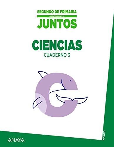 Aprender es Crecer Juntos, ciencias, 2 Educación Primaria (Madrid). Cuaderno 3