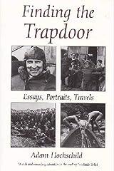Finding the Trap Door: Essays, Portraits, Travels Paperback
