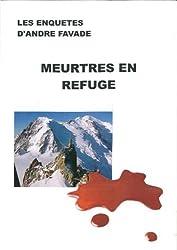Meurtres en refuge (French Edition)