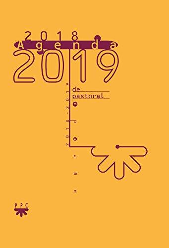 Agenda 2018-2019 de pastoral (Agendas) por Antonio González Paz